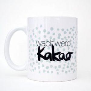 """Tasse """"wachwerd Kakao""""-0"""
