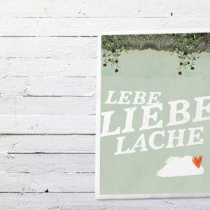 "Druck ""Lebe,Liebe,Lache""-0"